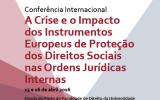 """Cartaz Congresso Internacional """"A crise e o impacto dos Instrumentos Europeus de Proteção dos Direitos Sociais nas Ordens Jurídicas Internas"""""""